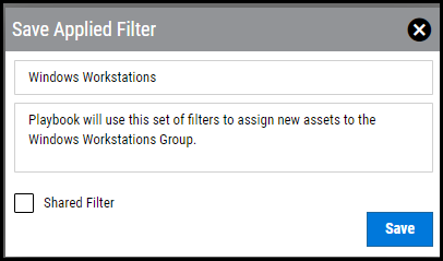 Playbook Auto Assign - Save Applied Filter Window
