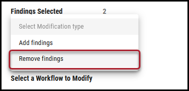Workflow Remove Findings - Remove Findings Menu Location